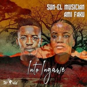 Sun-El Musician - Into Ingawe ft. Ami Faku